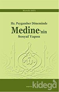 Hz. Peygamber Döneminde Medine'nin Sosyal Yapısı