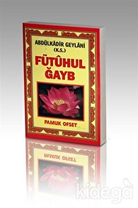 Fütuhul Ğayb (Tasavvuf-031)