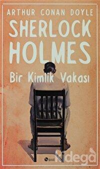 Sherlock Holmes - Bir Kimlik Vakası