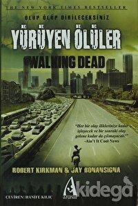 Yürüyen Ölüler - Ölüp Ölüp Dirileceksiniz