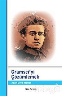 Gramsci'yi Çözümlemek