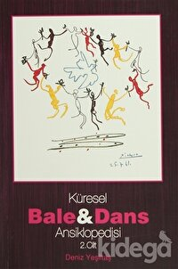 Küresel Bale ve Dans Ansiklopedisi  2. Cilt