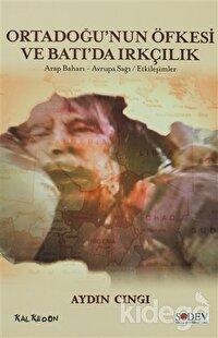 Ortadoğu'nun Öfkesi ve Batı'da Irkçılık