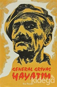 General Grivas - Hayatım