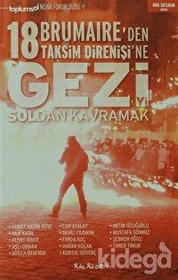 Gezi'yi Soldan Kavramak 18 Brumaire'den Taksim Direnişi'ne