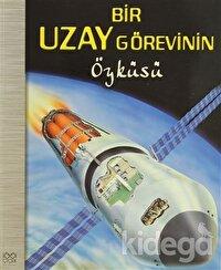 Bir Uzay Görevinin Öyküsü