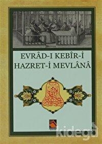 Evrad-ı Kebir-i Hazret-i Mevlana