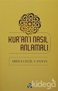 Kur'an'ı Nasıl Anlamalı