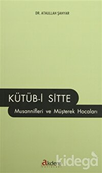 Kütüb-i Sitte Musannifleri ve Müşterek Hocaları