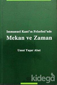 Immanuel Kant'ın Felsefesi'nde Mekan ve Zaman