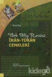 Türk Bilig Revüsü - İran-Turan Cenkleri