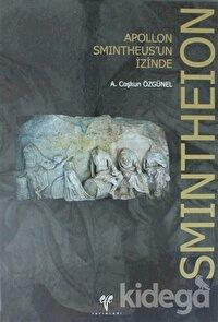 Smintheion: Apollon Smintheus'un İzinde