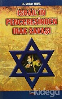 İsrail'in Penceresinden Irak Savaşı