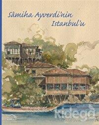 Samiha Ayverdi'nin İstanbul'u