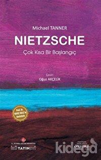 Nietzsche: Çok Kısa Bir Başlangıç
