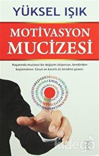 Motivasyon Mucizesi