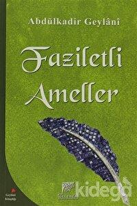Faziletli Ameller