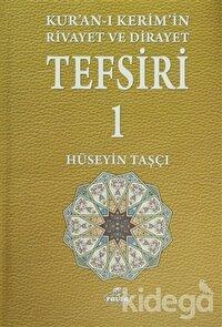 Kur'an-ı Kerim'in Rivayet ve Dirayet Tefsiri (5 Cilt Takım)