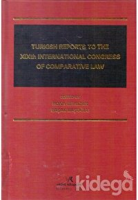 Turkısh Reports To The 19th Internatıonal Congress Of Comparatıve Law