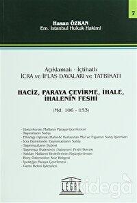 Haciz, Paraya Çevirme, İhale, İhalenin Feshi - Seri 7 (Madde 106 - 153)