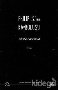 Philip S.'nin Kayboluşu
