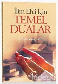 İlim Ehli İçin Temel Dualar