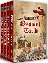 Belgelerle Osmanlı Tarihi (4 Cilt Takım)