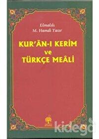 Kuranı Kerim ve Türkçe Meali