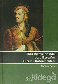 Türk Hikayeleri'nde Lord Byron'un Gizemli Kahramanları