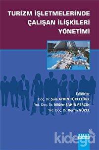 Turizm İşletmelerinde Çalışan İlişkileri Yönetimi