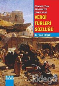 Osmanlı'dan Günümüze Uygulanan Vergi Türleri Sözlüğü