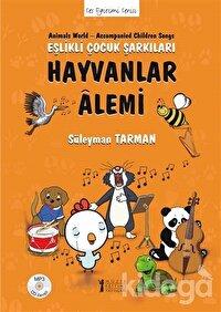 Hayvanlar Alemi - Eşlikli Çocuk Şarkıları (CD'li)