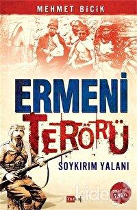Ermeni Terörü Soykırım Yalanı