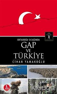 Ortadoğu Sıcağında GAP ve Türkiye
