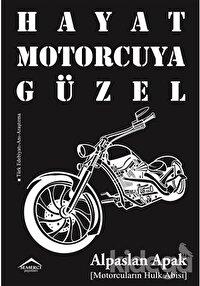 Hayat Motorcuya Güzel