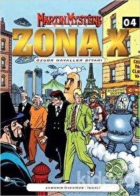 Zona-X Sayı: 4 Özgür Hayaller Diyarı