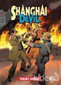Shanghai Devil 6 : Yenilmez Savaşcı, Kaosun Zaferi
