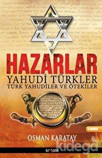 Hazarlar: Yahudi Türkler, Türk Yahudiler ve Ötekiler