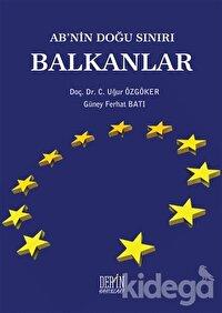 AB'nin Doğu Sınırı Balkanlar