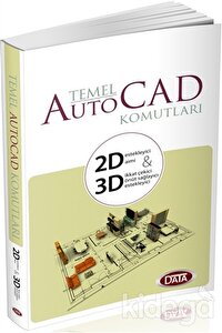 Data Temel Auto Cad Komutları 2D - 3D