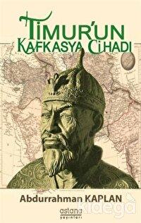 Timur'un Kafkasya Cihadı