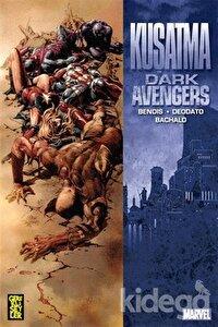 Dark Avengers İntikamcılar Cilt: 3 - Kuşatma