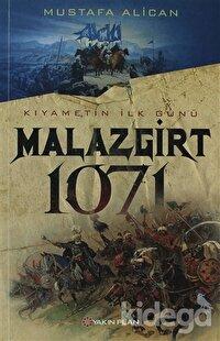 Kıyametin İlk Günü Malazgirt 1071