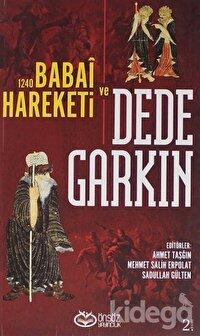 Ortaçağ Anadolusu'nda Bir Türkmen Şeyhi: Dede Garkın