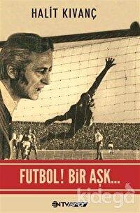 Futbol Bir Aşk