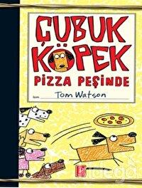 Çubuk Köpek Pizza Peşinde