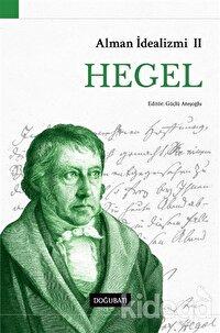 Alman İdealizmi 2: Hegel