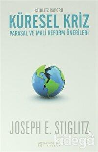 Küresel Kriz: Parasal ve Mali Reform Önerileri