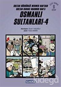 Osmanlı Sultanları - 4 (6 Kitap)