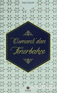 Osmanlı'dan Fenerbahçe